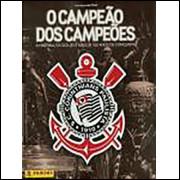 Figurinhas do Album Corinthians O Campeão dos Campeões 2016