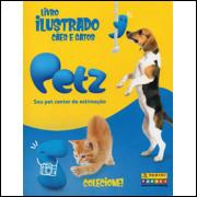 Lote 020 Album Completo Cães e Gatos Petz 2019