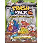 Figurinhas do Album Trash Pack A Gangue Mais Nojenta do Seu Lixo 2014 Alto Astral