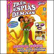Figurinhas do Album Três Espias Demais 2008 Deomar