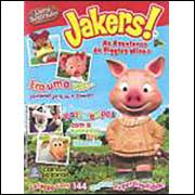 Figurinhas do Album Jakers As Aventuras De Piggley Winks 2008 Deomar