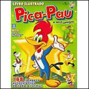Envelope Pica Pau e Seus Amigos 2008 Deomar