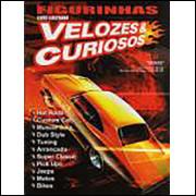 Figurinhas do Album Velozes e Curiosos 2007 Emporium De Ideias