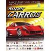 Lote 019 Album Completo Super Carros 2007 Kromo