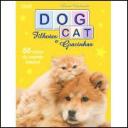 Figurinhas do Album DogCat Filhotes e GracinhasFadas Do Mundo 2010 Orbis