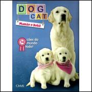 Lote 016 Album Vazio DogCat Mamae e Bebe 2011 Orbis