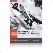 010 Livro 010 Blitzkrieg A Guerra Relampago Lacrado