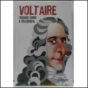 003 Livro 003 Voltaire Tratado Sobre A Tolerancia Lacrado