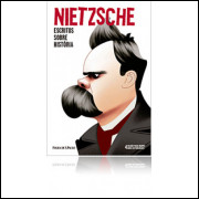 004 Livro 004 Nitzsche Escritos Sobre Historia Lacrado