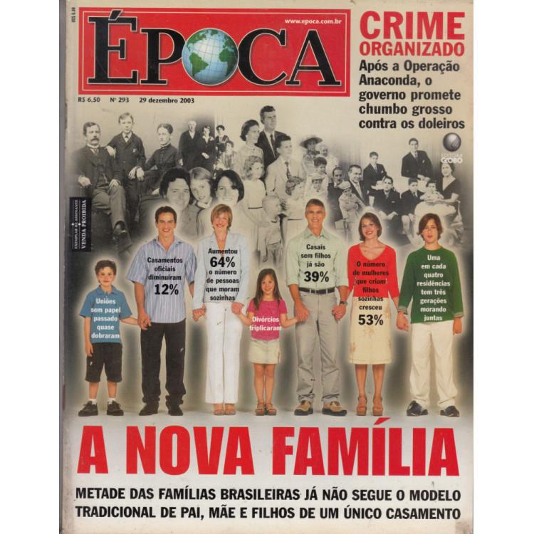 002 Revista Epoca  ED 293 A Nova Familia