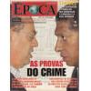 015 Revista Epoca ED 306 As Provas Do Crime