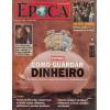 026 Revista Epoca ED 318 Como Guardar Dinheiro