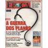 028 Revista Epoca ED 320 A Guerra Dos Planos