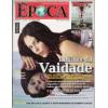 043 Revista Epoca ED 336 Limites Da Vaidade