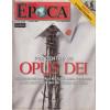066 Revista Epoca ED 400 Por Dentro Do Opus Dei