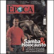 071 Revista Epoca ED 507 Samba & Holocausto