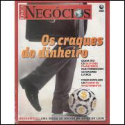 004 Revista Epoca Negocios ED  Os Craques Do Dinheiro