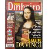 003 Revista Isto É Dinheiro ED 387 Fevereiro 2005 O Efeito Da Vinci