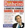 012 Revista Isto É Dinheiro ED 397 Abril 2005 A Dramatica Semana De Daniel Dantas