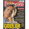 020 Revista Isto É Dinheiro ED 405 Junho 2005 O Conselho De Collor