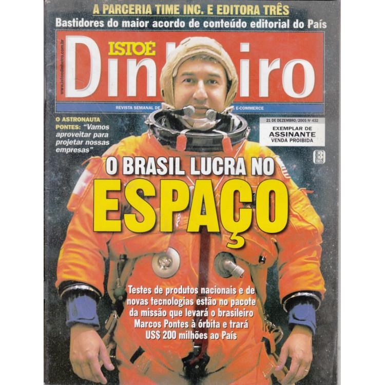 044 Revista Isto É Dinheiro ED 432 Dezembro 2005 O Brasil Lucra No Espaço
