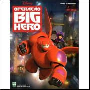 Figurinhas do Álbum Operação Big Hero 2015 Abril
