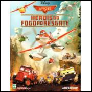 Figurinhas do Album Aviões 2 Herois Do Fogo Ao Resgate 2014 Abril