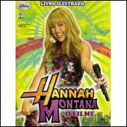 Figurinhas do Album Hannah Montana O Filme 2009 Abril