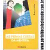 210 Livro As Pernas Curtas Da Mentira Moacyr Seliar