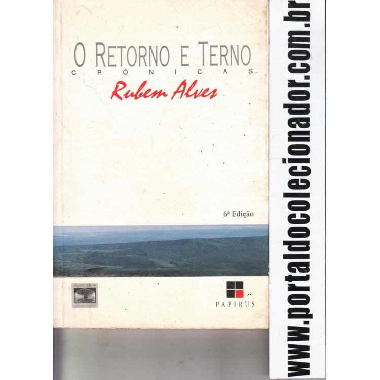 223 Livro O Retorno e Terno 6 Edição Rubem Alves