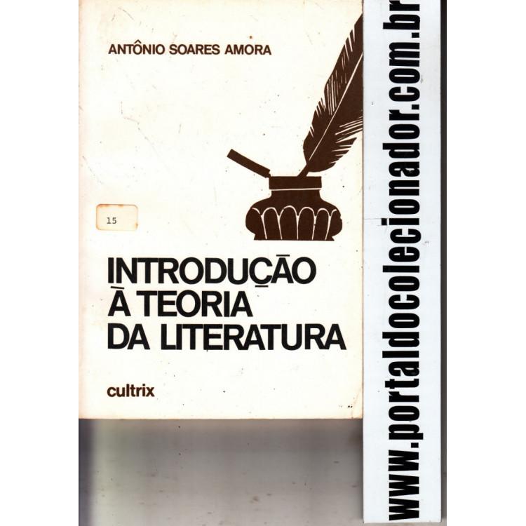 224 Livro Intredução A Teoria da Literatura Antônio Soares Amora