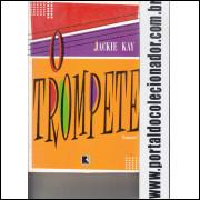244 Livro O Trampete Jackie Kay