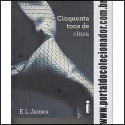246 Livro Cinquenta Tons de Cinza E.L.James