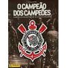 Album Corinthians O Campeão Dos Campeões Completo Soltas Ano 2016
