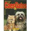 Figurinhas do Álbum Cães & Gatos 1998 Panini