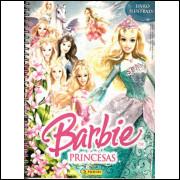 Figurinhas do Álbum Barbie Princesas 2007 Panini